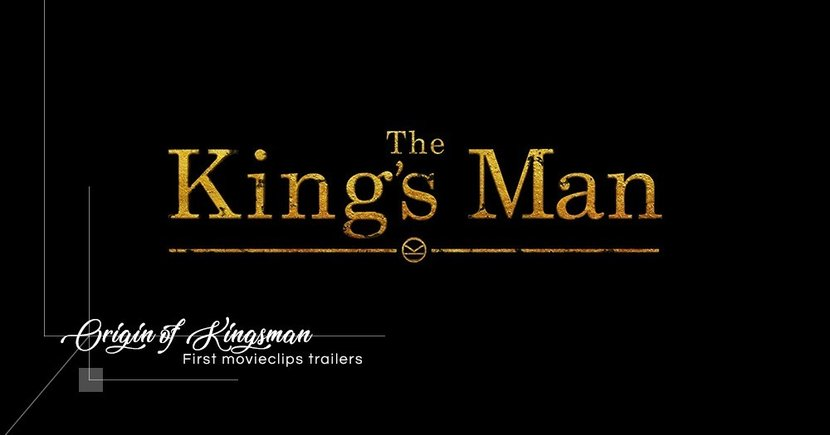 【紳士特務】《The King's Man》完整版預告片正式推出!細說「Kingsman」組織的百年前起源故事!