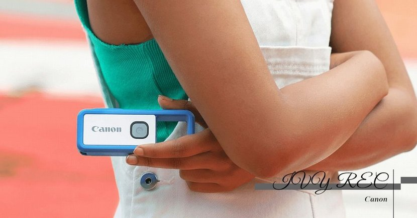 【窮人救星】Canon推出平民版運動相機!IVY REC麻雀雖小五臟俱全!