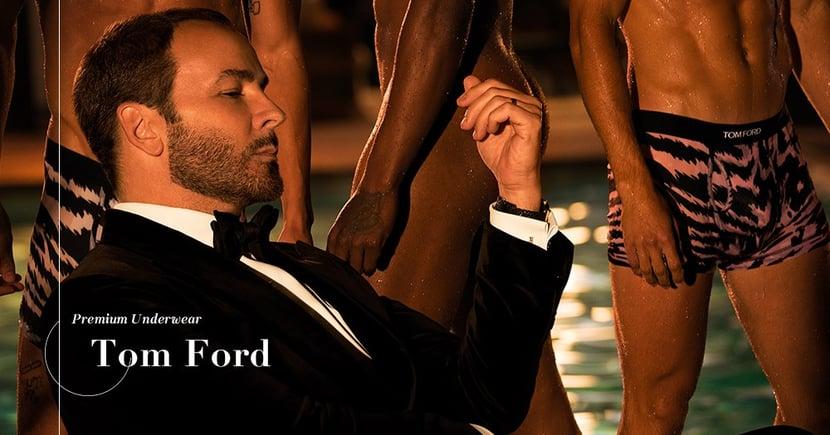 【性感男仕】Tom Ford的性感和自信!如何透過內衣豐富自身的魅力?