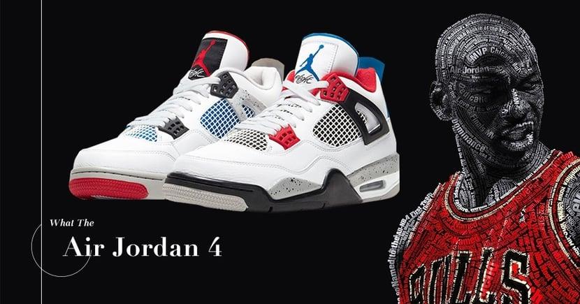 【承載經典】Air Jordan 4背後的故事!「What The」配色迎接鞋款誕生三十週年!